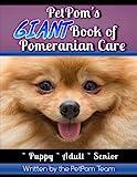 PetPom's GIANT Book of Pomeranian Care