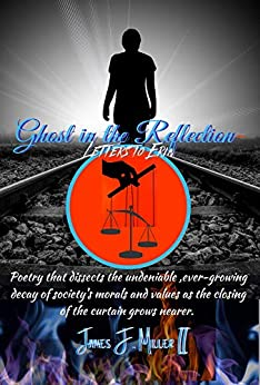 Ghost in the Reflection: Letters to Erin by [James F. Miller II, Isabelle Kenyon, Brandy Kellams]