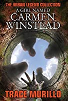 A Girl Named Carmen Winstead