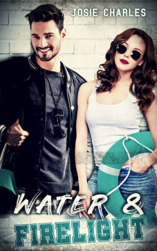 WATER & FIRELIGHT: College-Liebesroman (Die Princeton-Reihe)