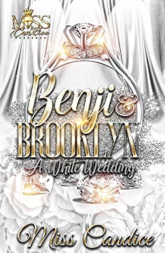 Benji & Brooklyn: A White Wedding