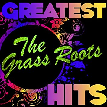 Greatest Hits: The Grass Roots