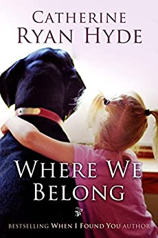 Where We Belong by [Catherine Ryan Hyde]