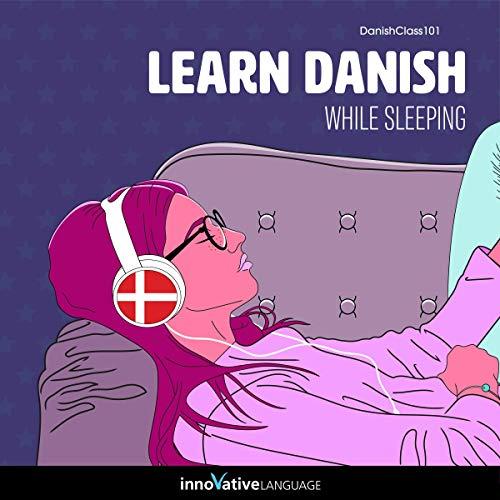 Learn Danish While Sleeping cover art