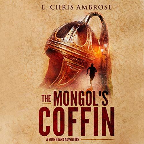 Bone Guard One: The Mongol's Coffin Titelbild