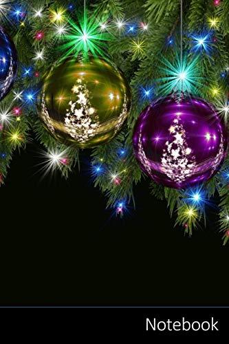 Notebook: Noël, Décorations De Noël, Boule, Boule De Noël Carnet / Journal / Livre d'écriture / Calepin / Agenda / Notes - 6 x 9 pouces (15,24 x 22,86 cm), 150 pages, surface brillante.
