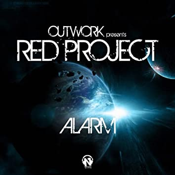 Alarm (Outwork Presents Red Project)