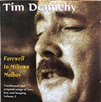 Farewell To Miltown Malbay Traditional and Original Songs of Love, Loss and Longing Volume.2