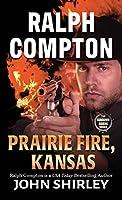 Ralph Compton Prairie Fire, Kansas (Sundown Riders)