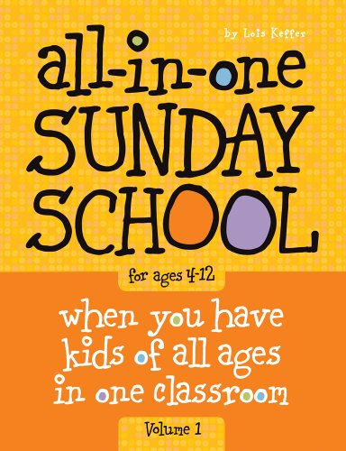 Compare Textbook Prices for All-in-One Sunday School for Ages 4-12 Volume 1: When you have kids of all ages in one classroom 11/28/10 Edition ISBN 9780764449444 by Keffer, Lois,Group Children's Ministry Resources,Group Publishing