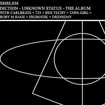 Unknown Status - The Album
