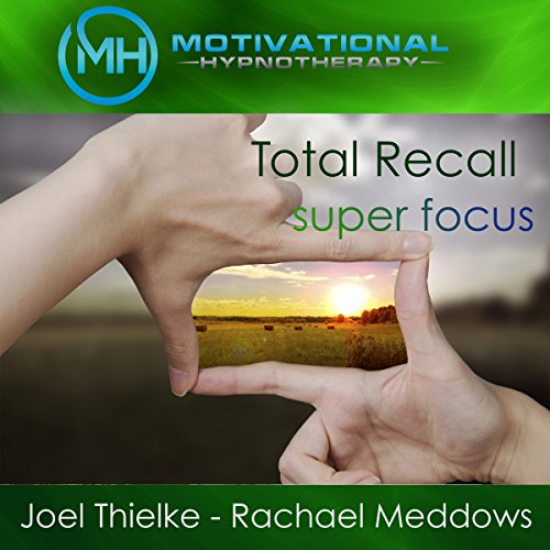 Total Recall: Photographic Memory     Hypnosis, Meditation, and Music              By:                                                                                                                                 Motivational Hypnotherapy                               Narrated by:                                                                                                                                 Joel Thielke,                                                                                        Rachael Meddows                      Length: 4 hrs and 59 mins     4 ratings     Overall 4.8