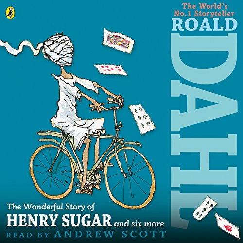 The Wonderful Story of Henry Sugar and Six More cover art