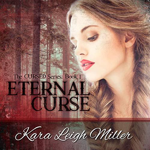 Eternal Curse Audiobook By Kara Leigh Miller cover art