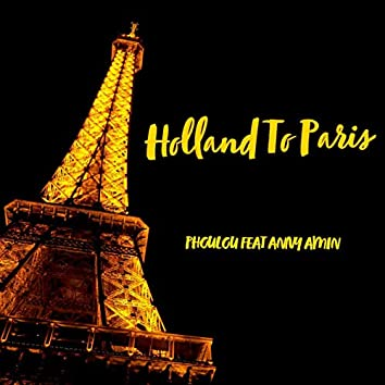 Holland to Paris