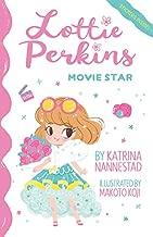 Lottie Perkins, Movie Star (Lottie Perkins, Book 1)