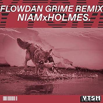 FLOWDOWN GRIME REMIX