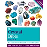 The Crystal Bible Volume 1: The definitive guide to over 200 crystals (English Edition)
