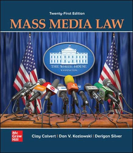 Compare Textbook Prices for Mass Media Law 21 Edition ISBN 9781260514513 by Calvert, Clay,Kozlowski, Dan V.,Silver, Derigan