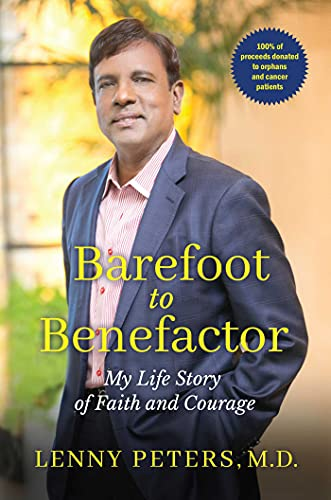 Barefoot to Benefactor: My Life Story of Faith and Courage