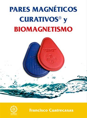Pares magnéticos y Biomagnetismo 2a.edicion