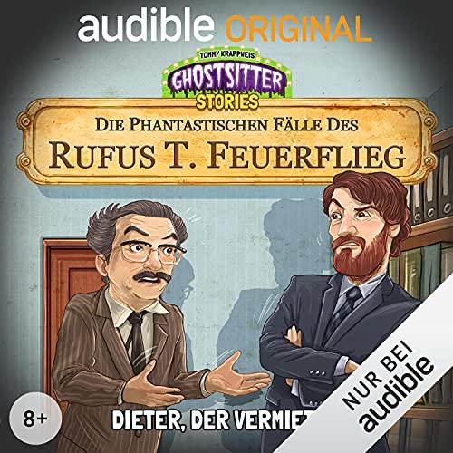 Dieter, der Vermieter - Die phantastischen Fälle des Rufus T. Feuerflieg 10 Titelbild