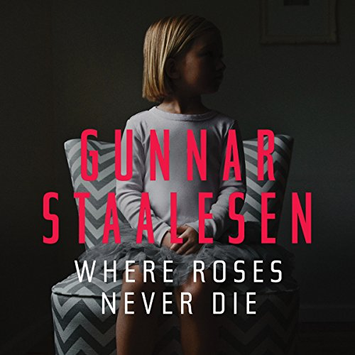 Where Roses Never Die audiobook cover art
