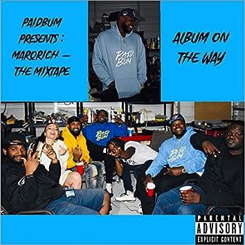 Paidbum Presents :  Marq Rich The Mixtape, Album On The Way