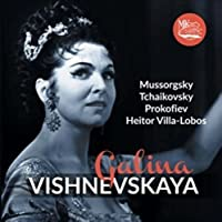 Galina Vishnevskaya. Mussorgsky / Tchaikovsky / Prokofiev / Villa-Lobos