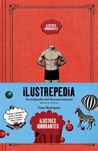 Ilustrepedia: Enciclopedia del desconocimiento (Guías ilustradas)