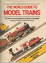 World Guide to Model Trains: The Guide to International Railways