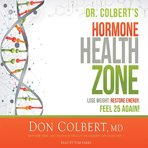 Dr. Colbert's Hormone Health Zone audiobook cover art