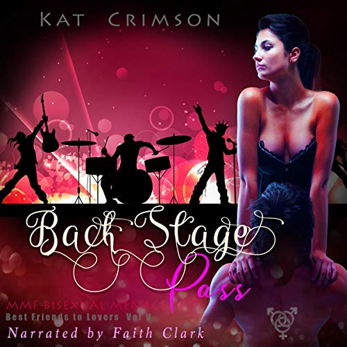 Back Stage Pass     Best Friends to Lovers, Book 5              By:                                                                                                                                 Kat Crimson                               Narrated by:                                                                                                                                 Faith Clark                      Length: 46 mins     2 ratings     Overall 4.5