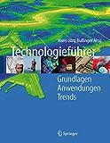 Technologieführer: Grundlagen - Anwendungen - Trends
