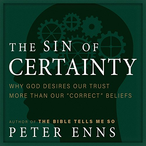 The Sin of Certainty audiobook cover art