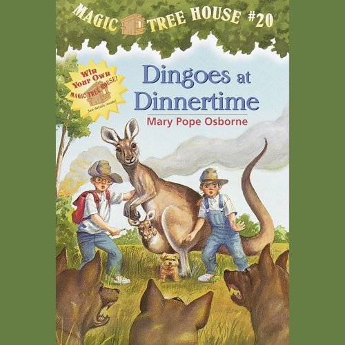 Dingoes at Dinnertime: Magic Tree House, Book 20