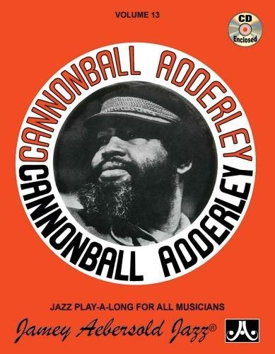 Cannonball Adderley (Jazz Play-A-Long for All Musicians)