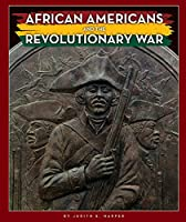 African Americans and the Revolutionary War (Black American Journey)