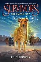 Survivors #1: The Empty City (Survivors (1))