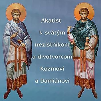 Akatist k sv. Kozmovi a Damiánovi
