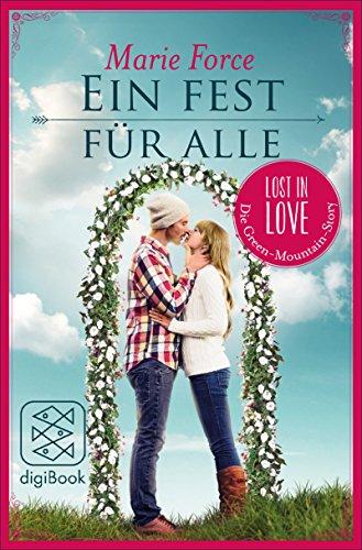 Ein Fest für alle (Lost in Love Die Green-Mountain-Serie. Stories 5)