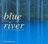 blue river (SEISEISHA PHOTOGRAPHIC SERIES)