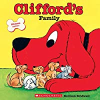Clifford's Family (Clifford's Big Ideas)
