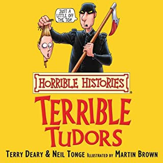 Horrible Histories: Terrible Tudors audiobook cover art