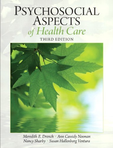 Psychosocial Aspects of Healthcare (Drench, Psychosocial Aspects of Healthcare)