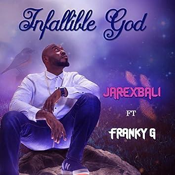 Infallible God