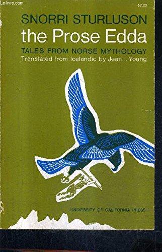 THE PROSE EDDA OF SNORRI STURLUSON: TALES FROM NORSE MYTHOLOGY