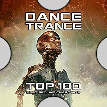 Dance Trance Top 100 Best Selling Chart Hits