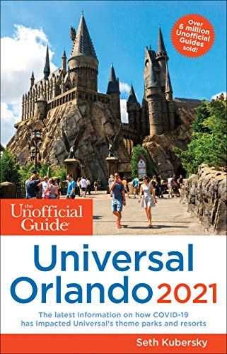 The Unofficial Guide to Universal Orlando 2021 (Unofficial Guides) (English Edition)