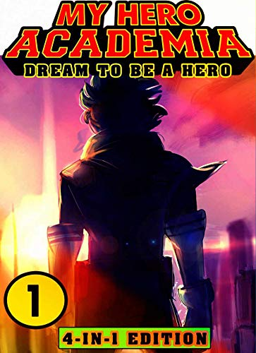 My Dream Hero Academy: Book 1 Collection - New Edition - Fantasy Adventures My Hero Academia Manga Action Shonen For Kids